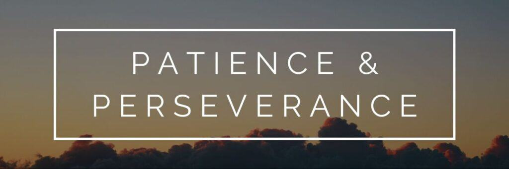 Bible verses about patience and perseverance in a long distance relationship